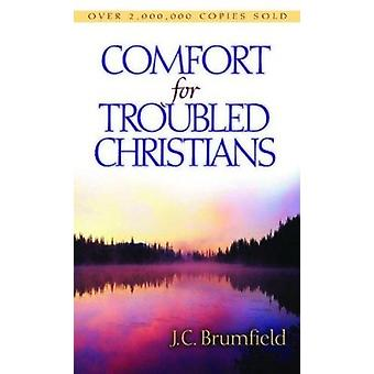 Comfort for Troubled Christians by J C Brumfield - 9780802414045 Book