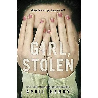 Girl - Stolen by April Henry - 9780805090055 Book