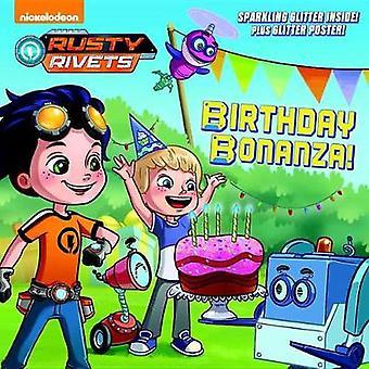 Birthday Bonanza! (Rusty Rivets) by Mickie Matheis - 9781524768034 Bo