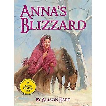 Anna's Blizzard by Alison Hart - 9781682630020 Book