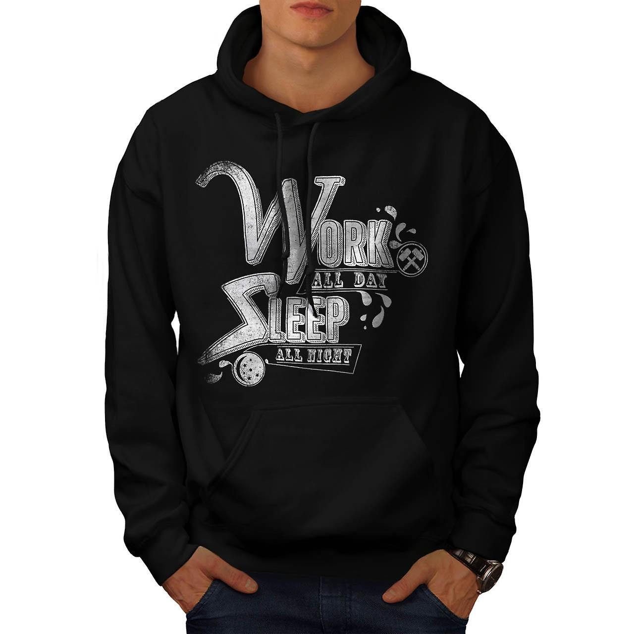 Work All Day Sleep Slogan Men Black Hoodie | Wellcoda