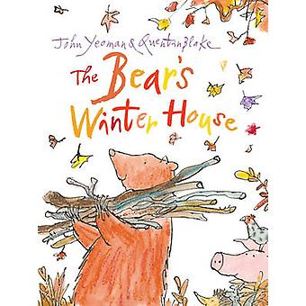 The Bears Winter House by John Yeoman