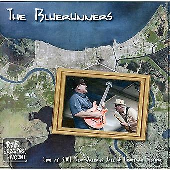 Bluerunners - Live at Jazz Fest 2011 [CD] USA import
