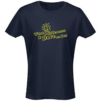 What A Difference A Dave Makes Funny Womens T-Shirt 8 Colours by swagwear