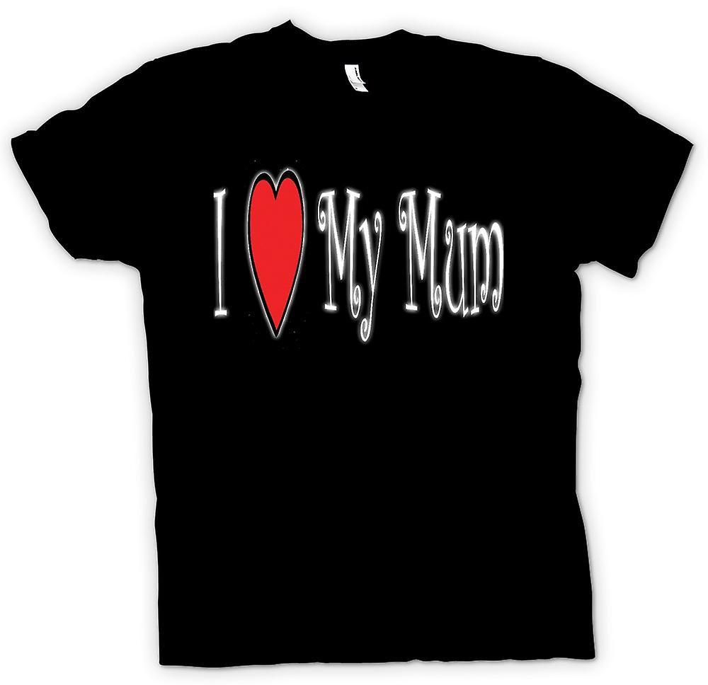 Mens T-shirt - I LoveMy Mum - Fun