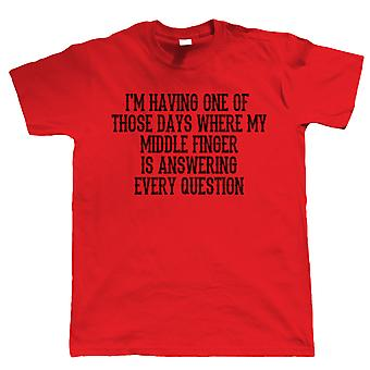 One Of Those Days, Mens T Shirt