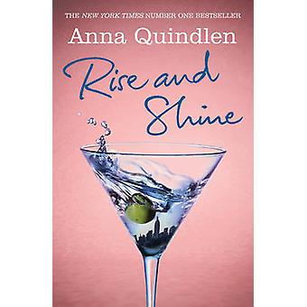 Rise and Shine by Anna Quindlen - 9780099538165 Book