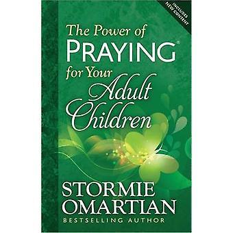 Die Macht des Gebets für Ihre erwachsenen Kinder von Stormie Omartian - 97