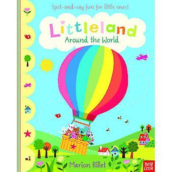 Littleland - Around the World by Marion Billet - 9780857633583 Book