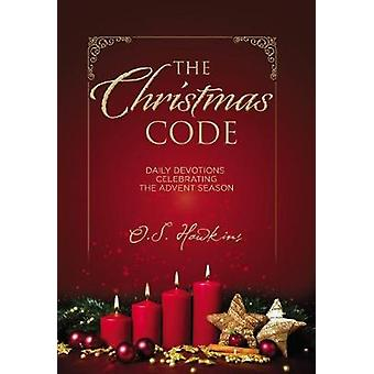 The Christmas Code Booklet by O. S. Hawkins - 9781400309245 Book