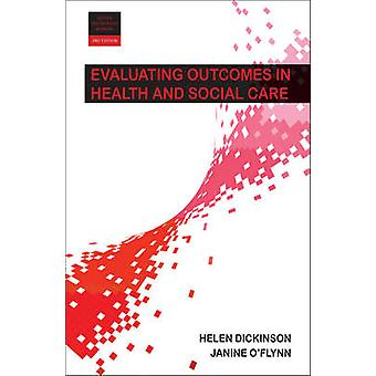 Evaluating Outcomes in Health and Social Care by Helen Dickinson - 97