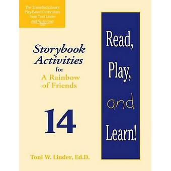 Read - Play - and Learn! Module 14 - Storybook Activities for a Rainbo