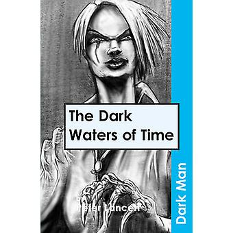 The Dark Waters of Time - v. 13 by Peter Lancett - Jan Pedroietta - 97