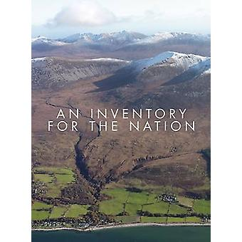 An Inventory for the Nation by The Royal Commission on Ancient and Hi