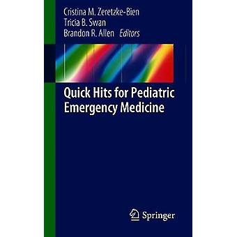 Quick Hits voor pediatrische urgentiegeneeskunde door Quick Hits voor Pediatr