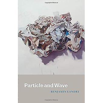 Teilchen und Welle (Phoenix Dichter)