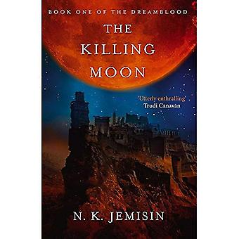 The Killing Moon: Dreamblood: Book 1