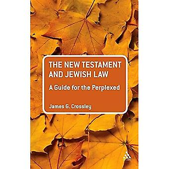 The New Testament and Jewish Law