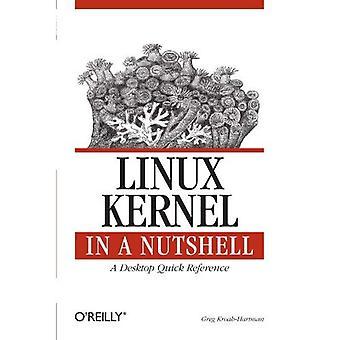 Noyau Linux in a Nutshell (In a Nutshell (o ' Reilly))