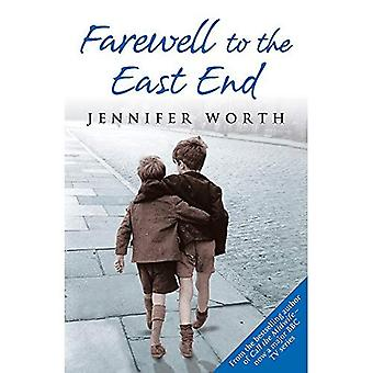 Farewell To The East End: The Last Days of the East End Midwives