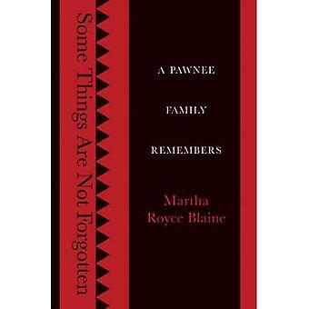 Algunas cosas no se olviden: Una familia Pawnee recuerda
