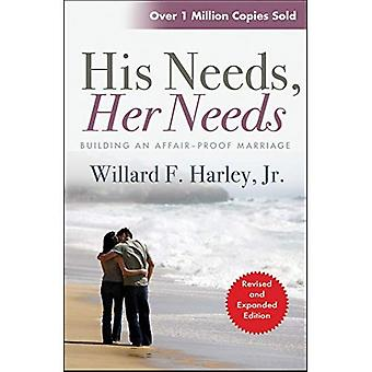 His Needs Her Needs: Building an Affair-proof Marriage