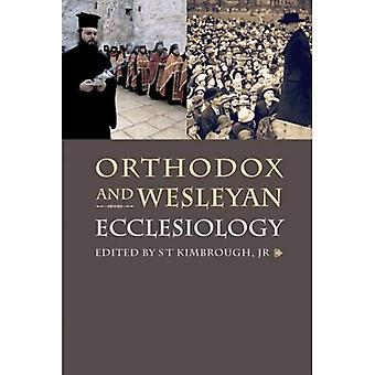 Orthodox and Wesleyan Ecclesiology [Illustrated]