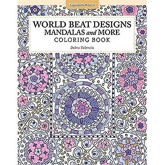 Wereld Beat ontwerpen: Mandala's en meer kleurboek (kleur Studio)
