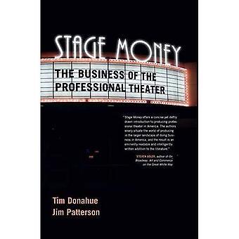 Stadium geld: Het bedrijf van het Theater van de Professional