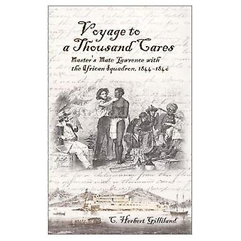 Voyage to a Thousand Cares: Master's Mate Lawrence with the African Squadron, 1844-1846