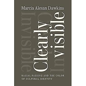 Clearly Invisible: Racial Passing and the Color of Cultural Identity