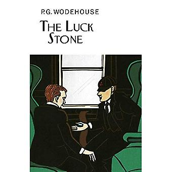 The Luck Stone (Everyman's Library P G WODEHOUSE)