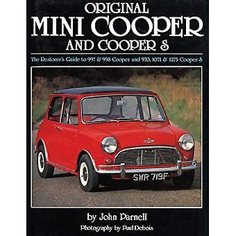 Original Mini Cooper and Cooper S: The Restorer's Guide to 997 and 998 Cooper and 970, 1071 and 1275 Cooper S