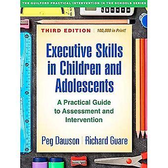 Abilità esecutive nei bambini e negli adolescenti, terza edizione: una guida pratica per la valutazione e l'intervento (Guilford intervento pratico nelle scuole)