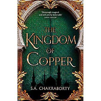 Das Königreich von Kupfer (Daevabad-Trilogie, Band 2) (die Daevabad-Trilogie)