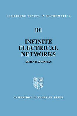 Infinite Electrical Networks by Zehommeian & Armen H.