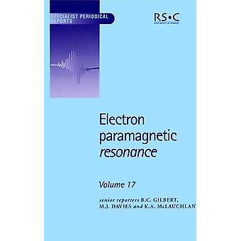 Elektron paramagnetisch resonantie Volume 17 door Eaton & Sandra S