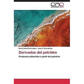 Derivados del petrleo by Pea Lopez Maria Isabel