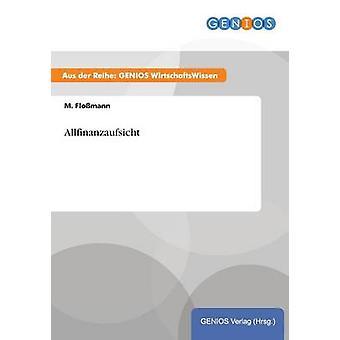 Allfinanzaufsicht by Flomann & M.