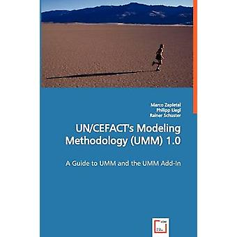 UNCEFACTs Modeling Methodology UMM 1.0 by Zapletal & Marco