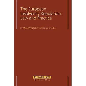 El Reglamento Europeo de insolvencia y la práctica de Virgos y Miguel