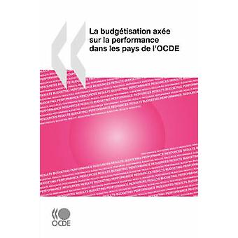 La budgtisation axe sur la ytelse dans les betaler de lOCDE av OECD Publishing