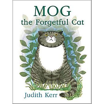 Mog the Forgetful Cat - Complete & Unabridged by Judith Kerr - Judith