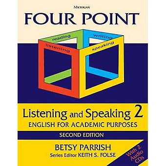 Four Point Listening and Speaking 2 - English for Academic Purposes (2