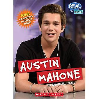 Austin Mahone by Marie Morreale - 9780531214305 Book
