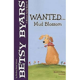 Wanted... Mud Blossom by Betsy Cromer Byars - 9780823421480 Book