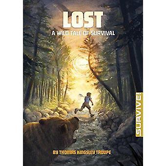 Perdu - un conte sauvage de survie par Thomas Kingsley Troupe - Kirbi Fagan