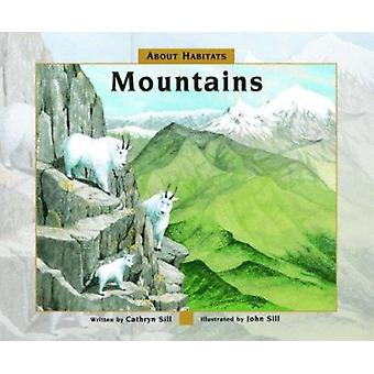 Mountains by Cathryn P Sill - John Sill - 9781561454693 Book