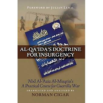 Al-Qaida-Doktrin für den Aufstand-Abd al-Aziz al-Muqrins-A A a-A