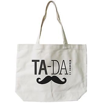 Women's Reusable Bag- Ta-da! Mustache 100% Cotton Natural Canvas Tote Bag
